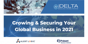 WEBINAR: Growing and Securing Your Global Business in 2021